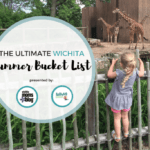 The Ultimate Wichita Summer Bucket List: Over 100 Things to Do