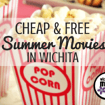 Cheap & Free Summer Movies in Wichita