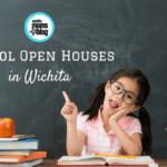 Guide to School Open Houses in Wichita 2017-2018
