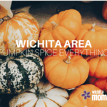 Wichita Area Pumpkin Spice Everything