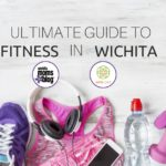Ultimate Guide to Fitness in Wichita