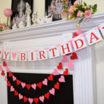 My Valenbirthday :: How to Embrace the Pros & Overcome the Cons