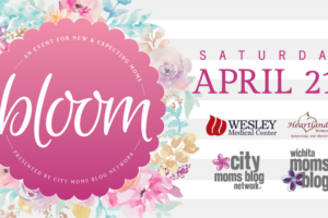 Bloom - An event for new and expecting moms in Wichita