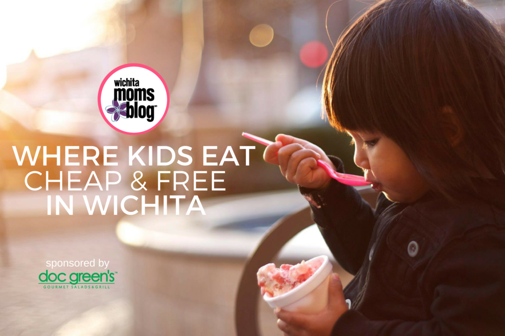 Where Kids Eat Free And Cheap In Wichita Every Day Of The Week