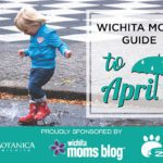 Wichita Moms Guide to April 2018 Events