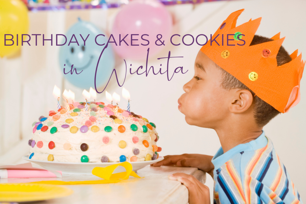 The Best Bakeries In Wichita For Birthday Cakes And Cookies
